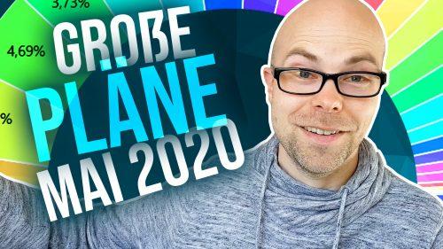 Große Pläne fürs Portfolio - Update Mai 2020