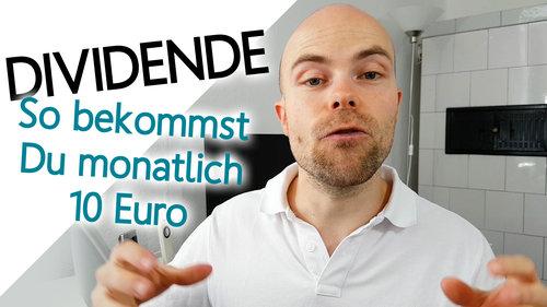 10 Euro monatliche Dividende in einem Jahr - so klappt es!