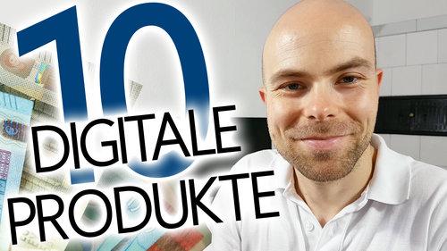 10 digitale Produkte um online Geld zu verdienen