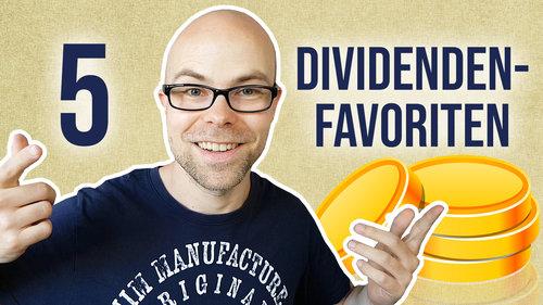 Meine 5 größten Dividenden-Favoriten