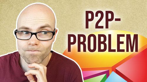 Mein P2P-Kredite-Problem